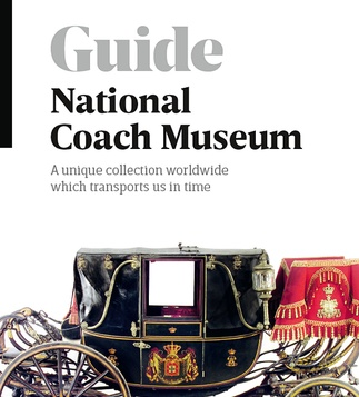 NATIONAL COACH MUSEUM  A unique collection worldwide which transports us in time