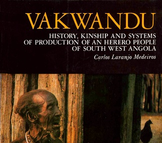VAKWANDUCarlos Kinship and Systems of Production of an Herero People of South West Angola