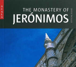 The Monastery of Jerónimos - Official Guide